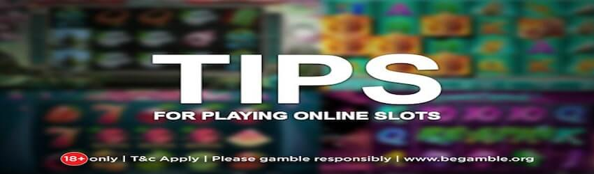 Tips to Play Online Casino Slots