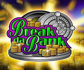 Play Break Da Bank Slot At The Best Online Casino In UK