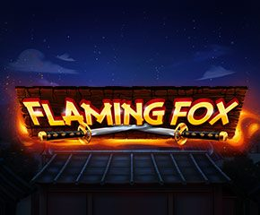 Best online slot in Uk- Flaming Fox