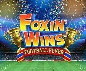 Best online slot in Uk- Foxin Wins Football Fever